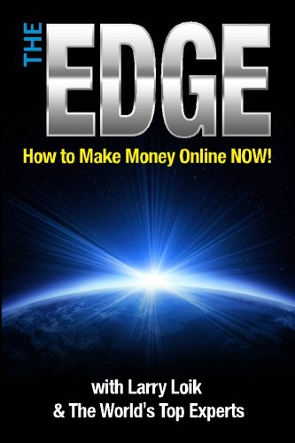 9781479268047: The Edge: How To Make Money Online Now