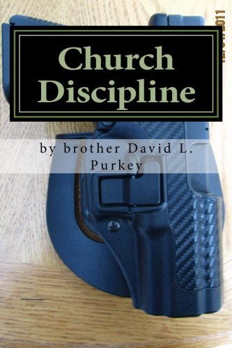 9781479268733: Church Discipline: remove the evil ones from your midst