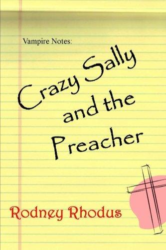 9781479269006: Crazy Sally and the Preacher