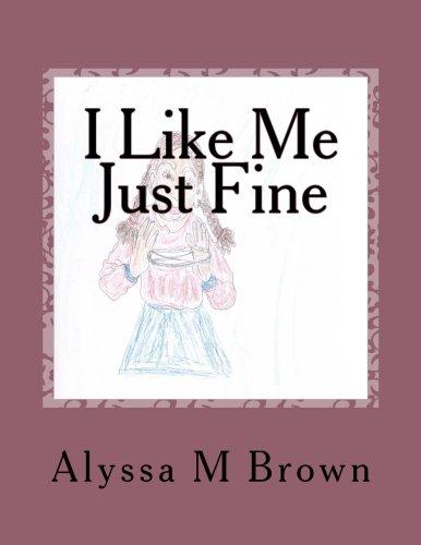 9781479270125: I Like Me Just Fine