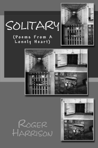 Solitary: (Poems From A Lonely Heart) (1479270334) by Harrison, Roger