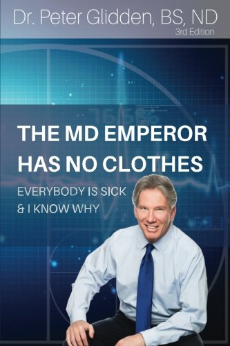 9781479272440: The MD Emperor Has No Clothes: Everybody Is Sick and I Know Why