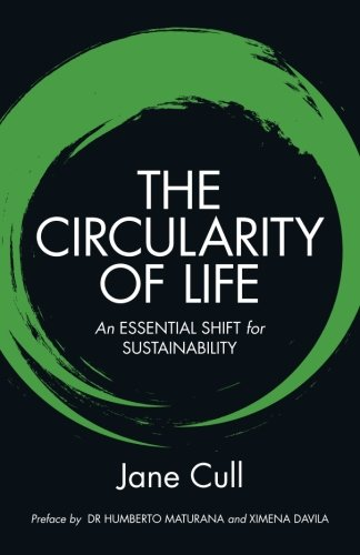 9781479272846: The Circularity of Life: An Essential Shift for Sustainability