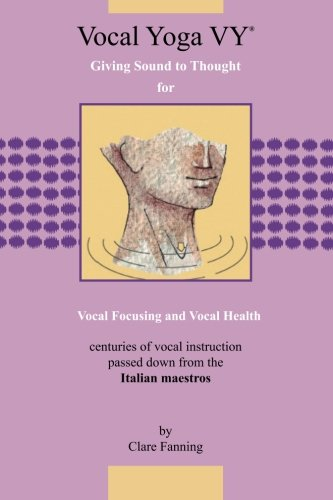 9781479273515: Vocal Yoga VY