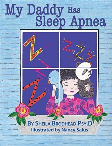 9781479275298: My Daddy Has Sleep Apnea