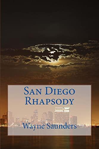 9781479275793: San Diego Rhapsody (Volume 1)