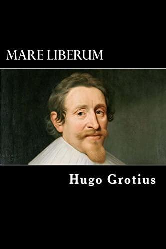Mare Liberum: Grotius, Hugo