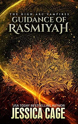 9781479278749: The High Arc: Guidance Of Rasmiyah