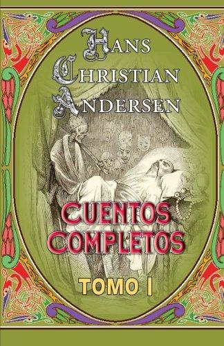 9781479280445: Cuentos completos (tomo 1) (Spanish Edition)