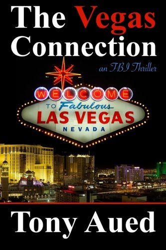 The Vegas Connection: Blair Adams (Fbi Thriller): Aued, Tony