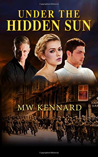 Under the Hidden Sun: Kennard, Mark