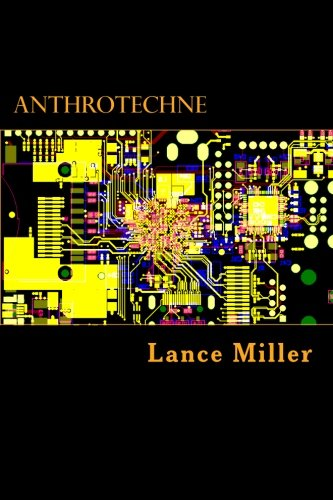 AnthroTechne: Lance Miller