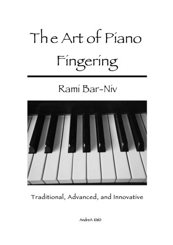 9781479285273: The Art of Piano Fingering: Traditional, Advanced, and Innovative
