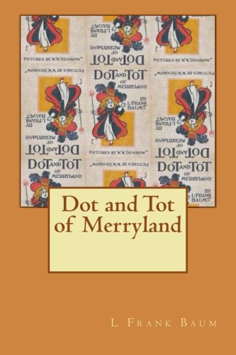 9781479285631: Dot and Tot of Merryland