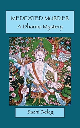 9781479285921: Meditated Murder: A Dharma Mystery