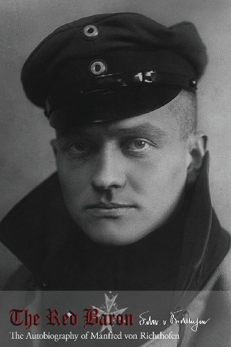 9781479286027: The Red Baron: The autobiography of Manfred von Richthofen