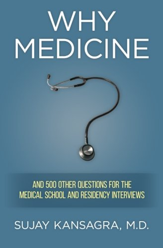 9781479286348: Why Medicine?: And 500 Other Questions for the Medical School and Residency Interviews