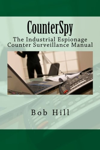 9781479286935: CounterSpy: The Industrial Espionage Counter Surveillance Manual
