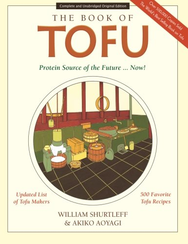 9781479287352: The Book of Tofu: Protein Source of the Future... Now!