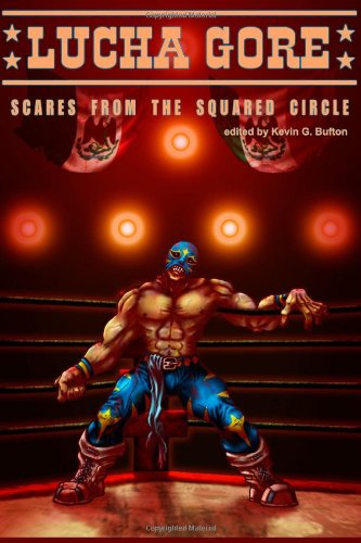 9781479287413: Lucha Gore: Scares from the Squared Circle