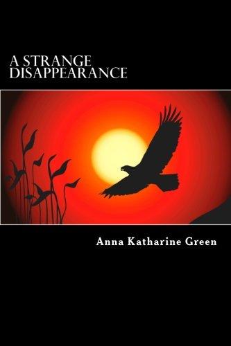 9781479287635: A Strange Disappearance