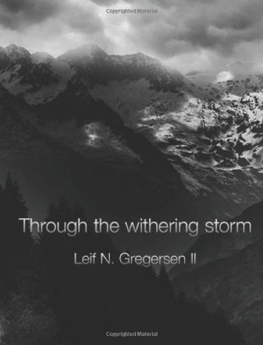 9781479288373: Through The Withering Storm: A Brief History of a Mental Illness (Volume 1)