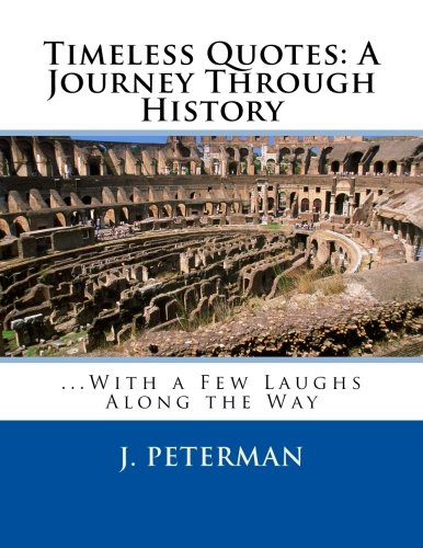 9781479288762: Timeless Quotes: A Journey Through History