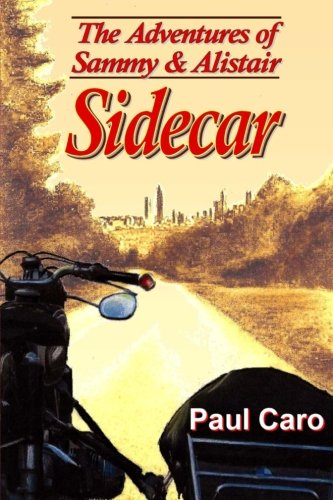 9781479288779: The Adventures of Sammy and Alistair: Sidecar (Records of Western Civilization (Paperback))
