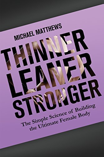 9781479291281: Thinner Leaner Stronger: The Simple Science of Building the Ultimate Female Body (The Women's Fitness Series)