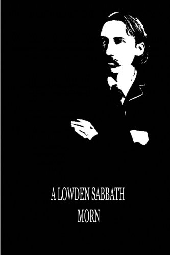 A Lowden Sabbath Morn (9781479291700) by Robert Louis Stevenson