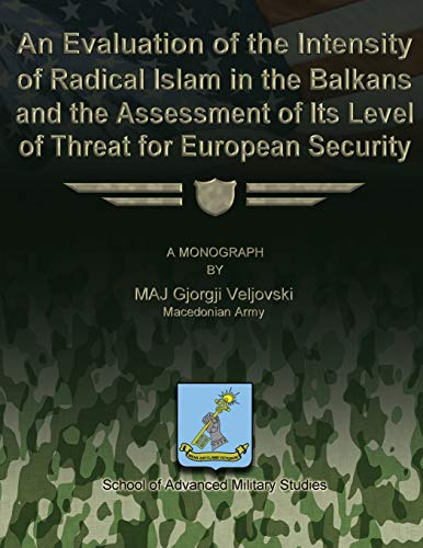 An Evaluation of the Intensity of Radical: Macedonian Army Maj