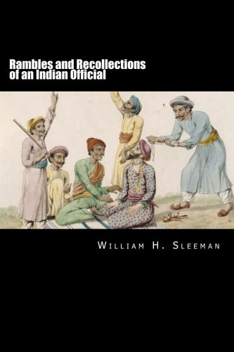 9781479293148: Rambles and Recollections of an Indian Official Volume I