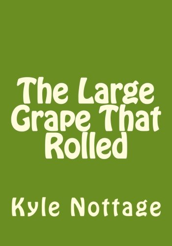 9781479295401: The Large Grape That Rolled