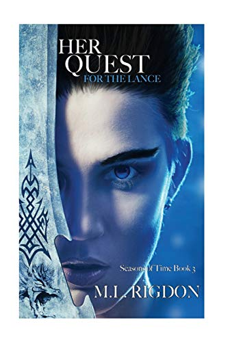 9781479295586: Her Quest For the Lance: Seasons of Time