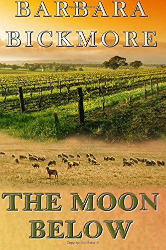 The Moon Below: Bickmore, Barbara