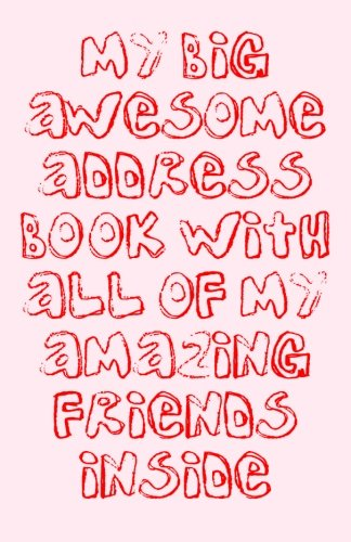 9781479297559: My Big Awesome Address Book With All Of My Amazing Friends Inside