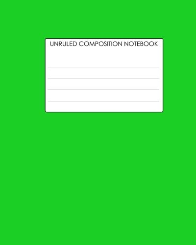 9781479297566: Unruled Composition Notebook: Requested By College Students The World Over