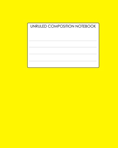 9781479297689: Unruled Composition Notebook: Requested By College Students The World Over