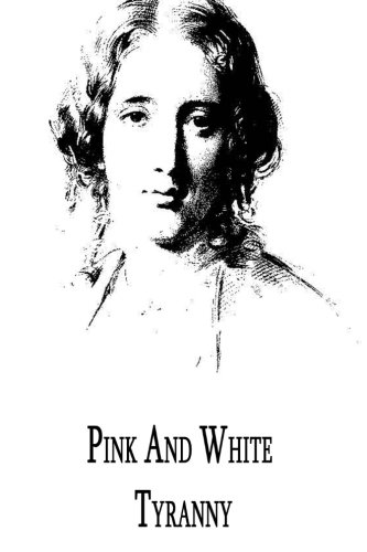 9781479299270: Pink And White Tyranny :