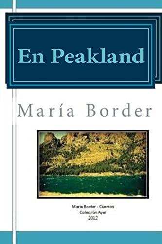 9781479301348: En Peakland: No conocían el amor, nadie se los había enseñado. (Spanish Edition)