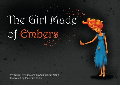 9781479303755: The Girl Made of Embers