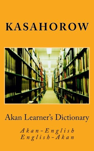 9781479305490: Akan Learner's Dictionary: Akan-English, English-Akan (Akan and English Edition)