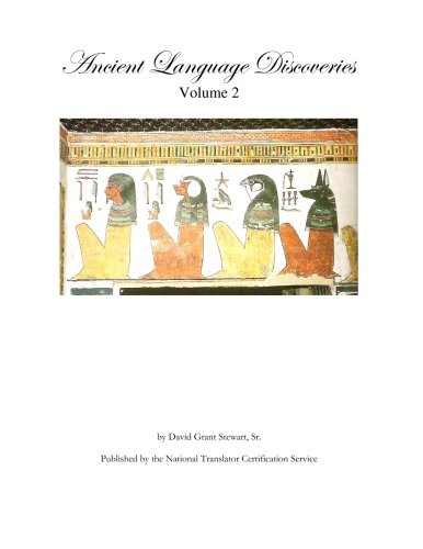 9781479305698: Ancient Language Discoveries volume 2: Discoveries and translations by a professional translator of 72 modern and ancient languages since 1972
