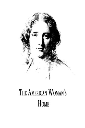 9781479305940: The American Woman's Home