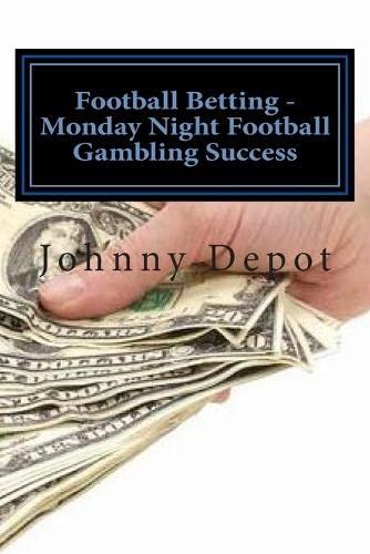 9781479306923: Football Betting - Monday Night Football Gambling Success