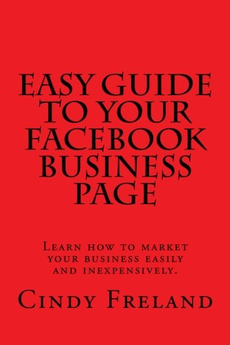 9781479307371: Easy Guide to Your Facebook Business Page