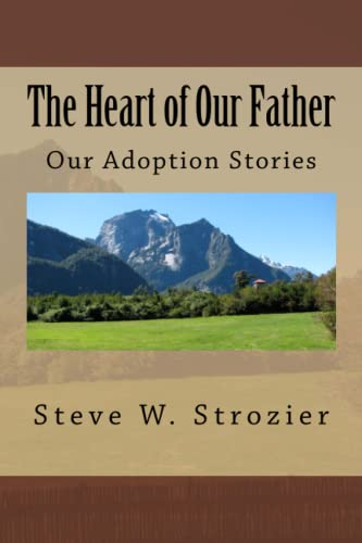 9781479307692: The Heart of Our Father, Our Adoption Stories