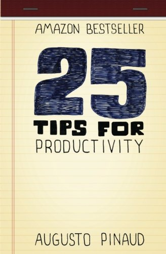 9781479311156: 25 Tips for Productivity