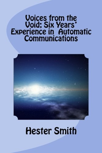 9781479312382: Voices from the Void; Six Years' Experience in Automatic Communications
