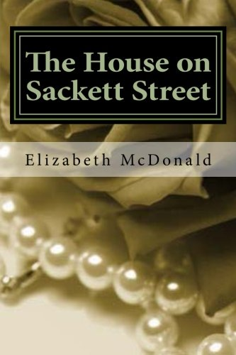 9781479313136: The House on Sackett Street: A Love Story